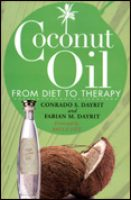 CoccoMio Coconut Oil From Diet to Therapy by Conrado S. Dayrit and Fabian M. Dayrit