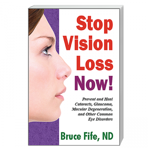 CoccoMio Stop Vision Loss Now!: Prevent and Heal Cataracts, Glaucoma, Macular Degeneration and Other Common Eye Disorders by Bruce Fife